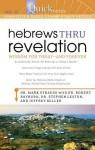 Quicknotes Simplified Bible Commentary Vol. 12: Hebrews thru Revelation - Mark Strauss, Stephen Leston, Robert Rayburn, Jeffrey Miller