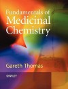 Fundamentals of Medicinal Chemistry - Gareth Thomas