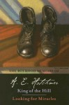 The Boyhood Memoirs of A. E. Hotchner: King of the Hill and Looking for Miracles - A.E. Hotchner