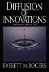 Diffusion of Innovations - Everett M. Rogers