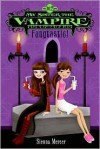 The Complete My Sister the Vampire Set, Books 1-4: Switched, Fangtastic!, Re-Vamped!, and Vampalicious! - Sienna Mercer