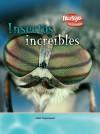 Insectos increibles (Criaturas Increibles) - John Townsend