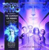 Doctor Who: The Company of Friends - Lance Parkin, Stephen Cole, Alan Barnes, Jonathan Morris, Paul McGann, Lisa Bowerman, Matt Di Angelo, Jemima Rooper, Julie Cox