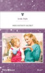 Mills & Boon : Her Sister's Secret - Linda Style