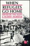When Refugees Go Home: African Experiences - Tim Allen