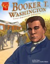 Booker T. Washington: Educator and Leader - Kristin Thoennes Keller