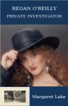 Regan O'Reilly, Private Investigator (Regan O'Reilly Series #1) - Margaret Lake