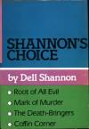 Shannon's Choice - Dell Shannon