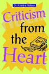 Criticism from the Heart - Kristina Nelson
