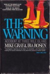 The Warning: Accident at Three Mile Island - Mike Gray, Ira Rosen