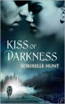 Kiss of Darkness - Loribelle Hunt