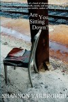 Are You Sitting Down? - Shannon Yarbrough