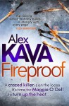Fireproof (Maggie O'Dell #10) - Alex Kava