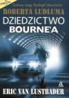 Dziedzictwo Bourne'a - Eric Van Lustbader
