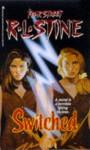 Switched (Fear Street, # 31) - R.L. Stine
