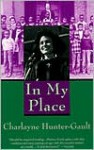 In My Place - Charlayne Hunter-Gault