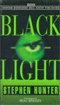 Black Light - Stephen Hunter, Beau Bridges