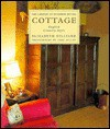 Cottage: English Country Style (Library of Interior Details) - Elizabeth Hilliard, John Miller