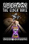 Voidhawk: The Elder Race - Jason Halstead
