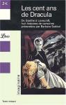 Les Cent Ans de Dracula : Huit histoires de vampires de Goethe à Lovecraft - Barbara Sadoul
