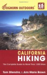 Foghorn Outdoors California Hiking: The Complete Guide to More Than 1,000 Hikes - Tom Stienstra, Ann Marie Brown