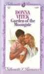Garden of the Moongate (Silhouette Romance, #139) - Donna Vitek
