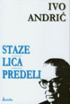 Staze, lica, predeli - Ivo Andrić