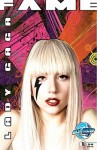 Fame: Lady Gaga - Dan Rafter, Tess Fowler