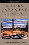 The Columbia Anthology of Modern Japanese Literature: From Restoration to Occupation, 1868-1945: vol. 1 (Modern Asian Literature Series) - J. Thomas Rimer, Van C. Gessel