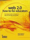Web 2.0: How-To for Educators - Gwen Solomon