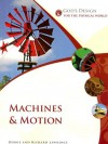 God's Design For The Physical World: Machines And Motion (God's Design Series) - Debbie Lawrence, Richard Lawrence