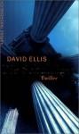 Die Schuldigen: Thriller - David Ellis, Uwe Anton
