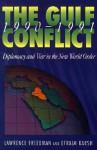 The Gulf Conflict, 1990-1991 - Lawrence Freedman, Efraim Karsh