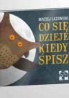 Co się dzieje kiedy śpisz - Maciej Łazowski