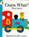 Guess What - Pam Ayres