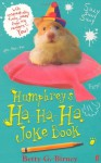 Humphrey's Ha-Ha-Ha Joke Book. by Betty G. Birney - Betty G. Birney