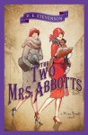 Two Mrs. Abbotts (Miss Buncle) - D.E. Stevenson
