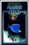 Baensch Marine Atlas Volume 1 (Baensch Marine Atlas) - Hans A. Baensch, Helmut Debelius