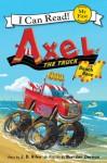 Axel the Truck: Beach Race (Audio) - J.D. Riley, Brandon Dorman, Jeff Gurner