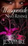 Masquerade: Nina's Revenge - J.L. Sapphire