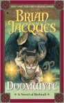Doomwyte (Redwall, #20) - Brian Jacques