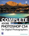 Complete Adobe Photoshop CS4 for Digital Photographers - Colin Smith, Tim Cooper