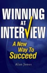 Winning at Interview - Alan Jones