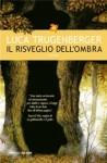 Il risveglio dell'ombra - Luca Trugenberger