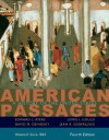 American Passages: A History of the United States, Volume II: Since 1865: 2 - Edward L. Ayers, Lewis L. Gould, David M. Oshinsky, Jean R. Soderlund