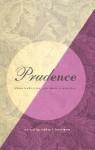 Prudence: Classical Virtue, Postmodern Practice - Robert Hariman