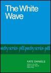 The White Wave - Kate Daniels