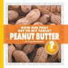 How Did That Get to My Table? Peanut Butter - Pam Rosenberg