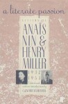 A Literate Passion: Letters of Anaïs Nin and Henry Miller, 1932-1953 - Anaïs Nin, Henry Miller, Gunther Stuhlmann