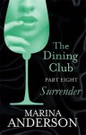 Surrender (The Dining Club #8) - Marina Anderson